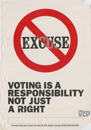 No Excuse,Voter Education Project (Southern Regional Council),circa 1984,Voter Education Project organizational records