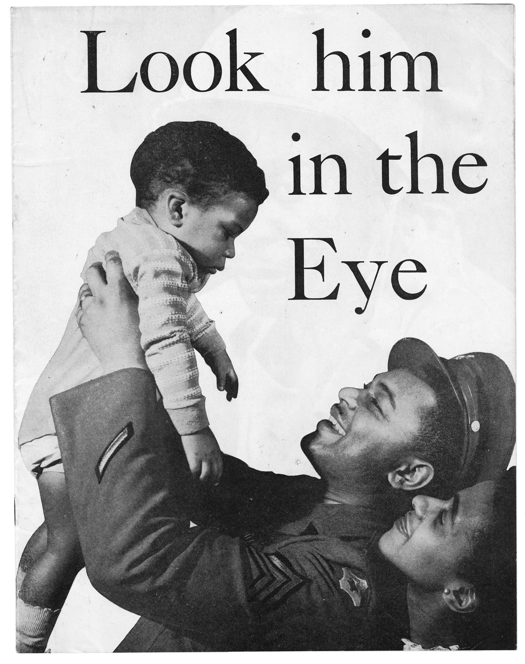 """Look Him in the Eye"", This booklet discusses Black veterans and those who served in the armed forces. It features various images of Black men in combat."