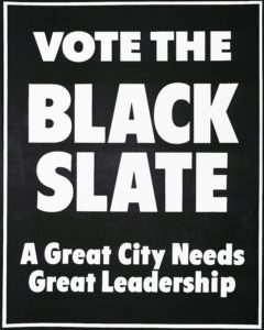 Vote the Black Slate, circa 1975Political Posters Collection