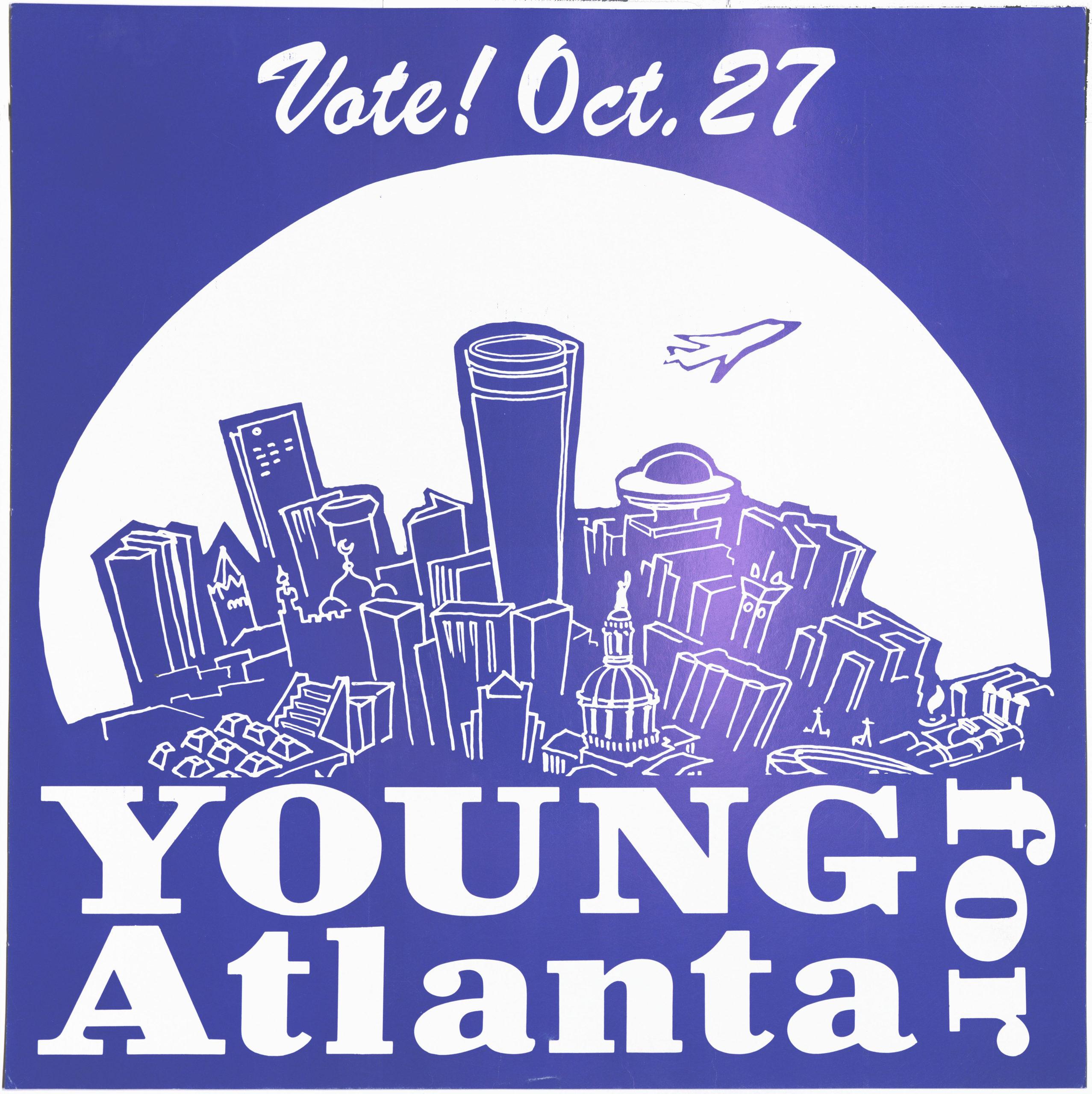 Young for Atlanta, circa 1982Political Posters Collection