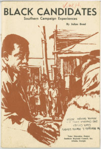 Black Candidates Southern Campaign Experiences, Julian Bond, 1940-2015,1969 May,Vivian W. Henderson papers