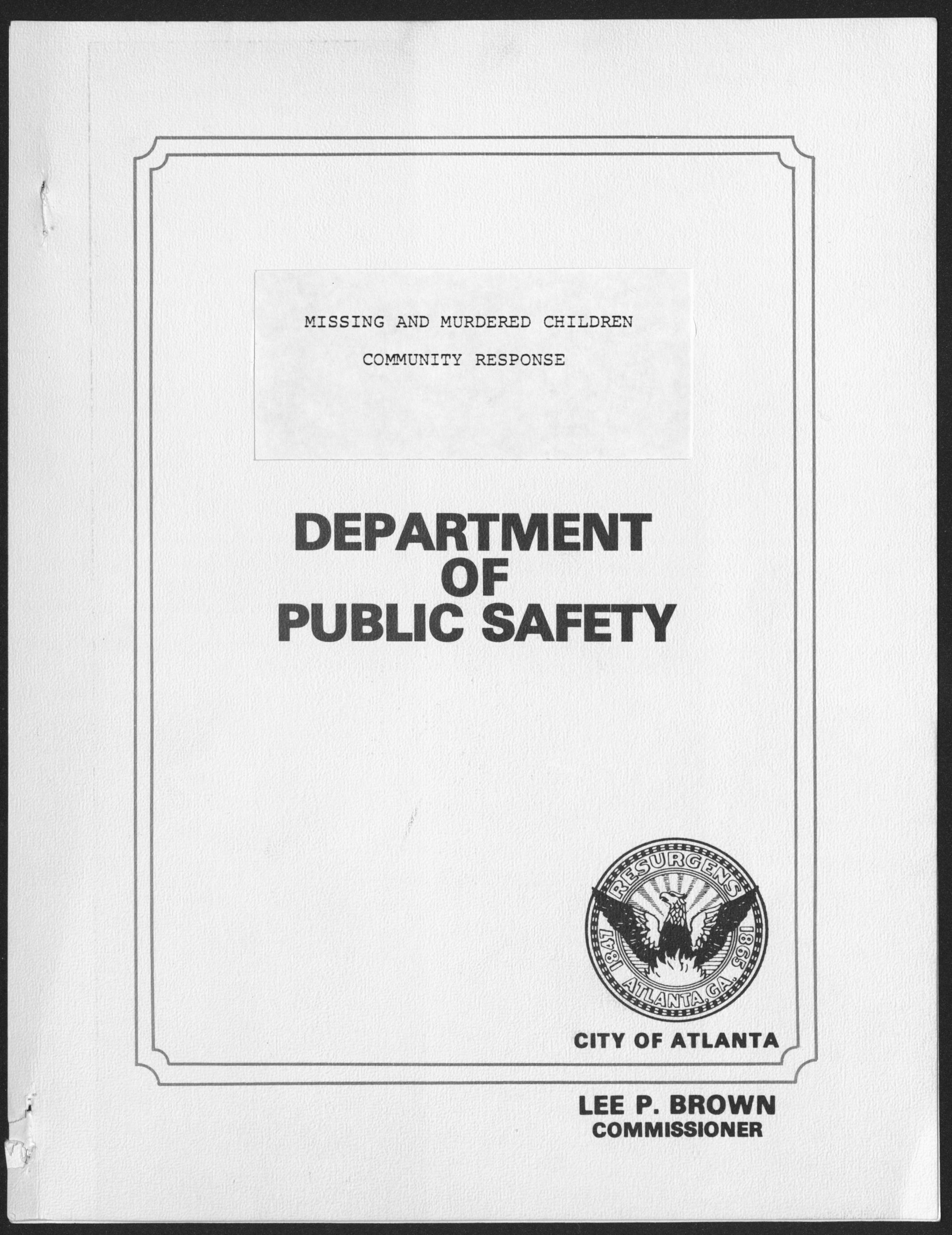 Missing and Murdered Children Community Response, March 10, 1981 City of Atlanta Department of Public Safety Maynard Jackson mayoral administrative records