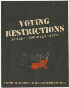 Voting Restrictions in the 13 Southern States,Committee of Editors and Writers of the South,circa 1945,Johnson Publishing Company Clippings File Collection