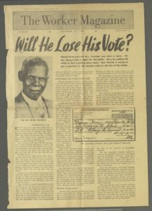 Will He Lose His Vote?,The Worker Magazine,1946 October 27,Johnson Publishing Company Clippings File Collection