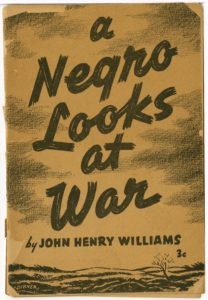 """A Negro Looks at War"", John Henry Williams, 1940 January, World War II vertical file"