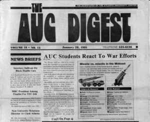 "AUC Students React To War Efforts"", Atlanta University Center1991 January 28Atlanta University Center (AUC) printed and published materials"