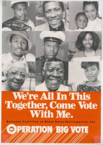Operation Big Vote poster, National Coalition on Black Voter Participation (U.S.)|Voter Education Project (Southern Regional Council)circa 1980s Voter Education Project organizational records